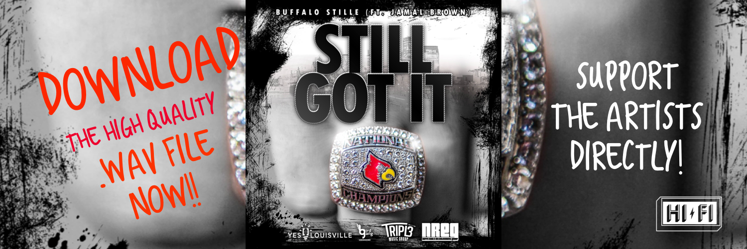 Download the hot single 'Still Got It' from Buffalo Stille HERE in HD! Save the High Quality version for prosperity and help support a great local artist!  Each purchase will get a shoutout online! ????????We appreciate your support so much!